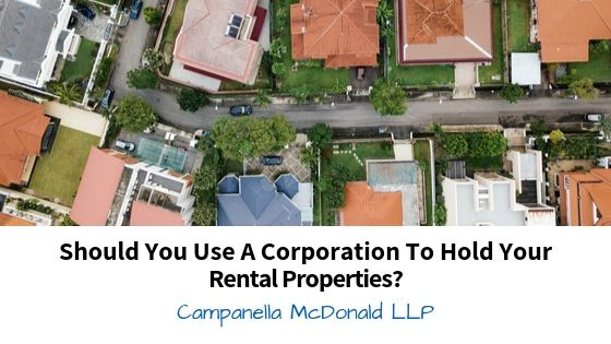 Should You Use A Corporation To Hold Your Rental Properties?