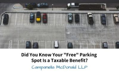 "Did You Know Your ""Free"" Parking Spot Is a Taxable Benefit?"