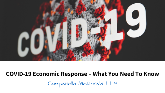 COVID-19 Economic Response – What You Need To Know: