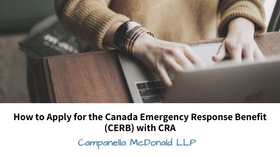How to Apply for the Canada Emergency Response Benefit (CERB) with CRA