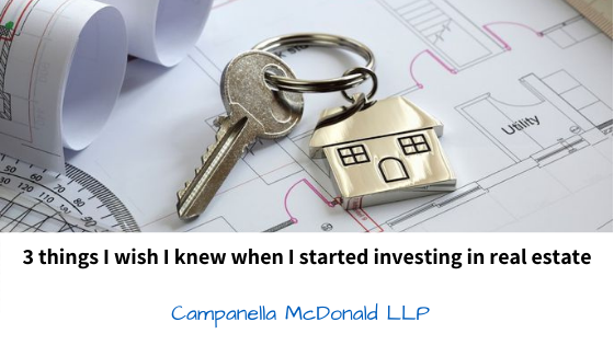 3 Things I Wish I Knew When I Started Investing in Real Estate
